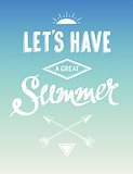 Hand drawn summer motivational poster, vector illustration