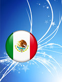 Mexico Flag Button on Abstract Light Background