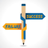 Success &  Failure arrow in opposite directions of pencil