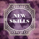 New Skills Concept. Vintage design.