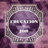 Education - Job Concept. Vintage design.