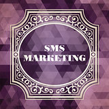 Sms Marketing Concept. Vintage design.