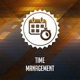 Time Management. Retro label design.