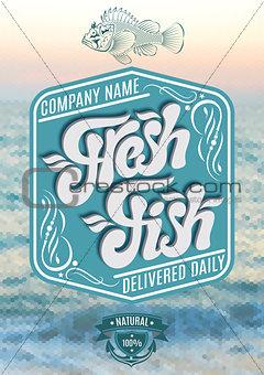 calligraphic inscription fresh fish on sea