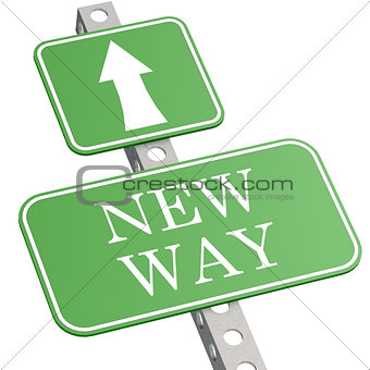 Green sign new way