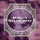 Quality Management Concept. Vintage design.