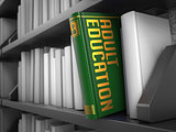 Adult Education - Title of Book. Educational Concept.