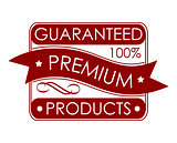 Guaranteed premium products label