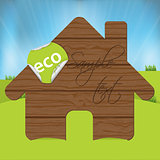 Wooden house sign with eco label