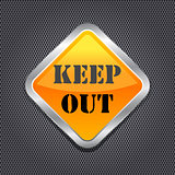 Keep Out Sign over Black Metal Background