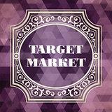 Target Market Concept. Purple Vintage design.