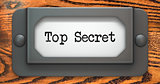 Top Secret - Concept on Label Holder.