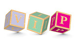 Word VIP written with alphabet blocks