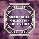 Nondegree Oriented Education Concept. Vintage design.