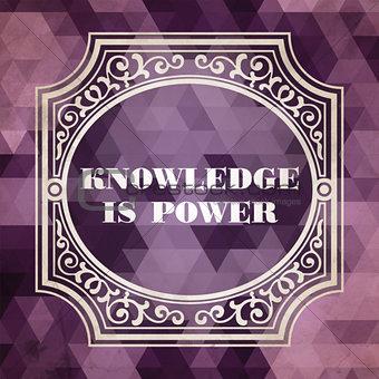 Knowledge is Power Concept. Vintage design.