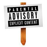 Parental advisory label on wooden post