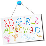 No Girls Allowed Sign