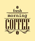Fresh morning coffee banner