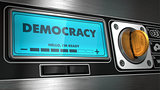 Democracy on Display of Vending Machine.