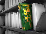Professional Education - Title of Book. Educational Concept.
