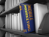 Mobile Marketing - Title of Book. Concept.