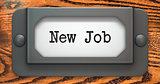New Job - Concept on Label Holder.
