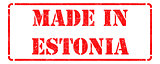 Made in Estonia on Red Rubber Stamp.