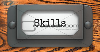 Skills - Concept on Label Holder.