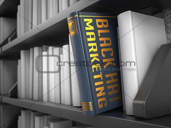 Black Hat Marketing - Title of Book.