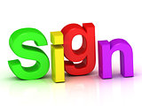 sign - 3d inscription bright volume letter