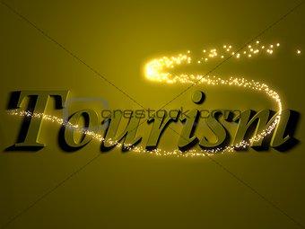 tourism - 3d inscription with luminous line with spark