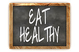Blackboard Eat Healthy