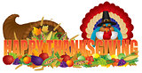 Happy Thanksgiving Text with Cornucopia Pilgrim Turkey