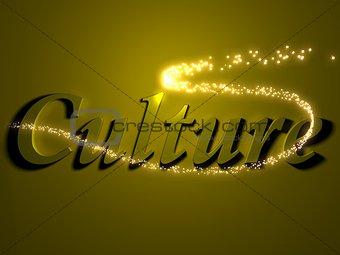 culture- 3d inscription with luminous line with spark