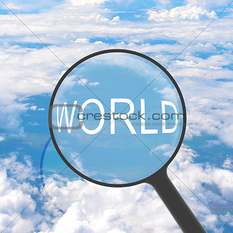Magnifying glass looking WORLD