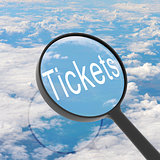 Magnifying glass looking Tickets