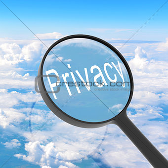 Magnifying glass looking Privacy