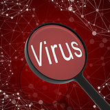 Magnifying glass looking Virus