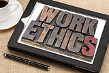 work ethics on digital tablet