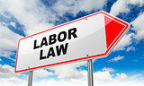 Labor Law on Red Road Sign.