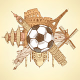 Famous architecture buildings around football ball