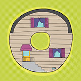 Letter O as Little House
