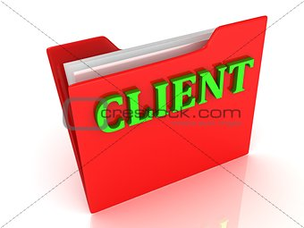 CLIENT bright green letters on a red folder