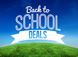 Composite image of back to school deals message