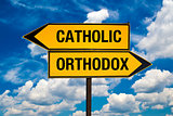 Catholic or Orthodox
