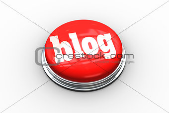 Blog on digitally generated red push button