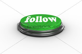 Follow on digitally generated green push button
