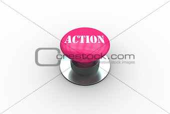 Action on pink push button