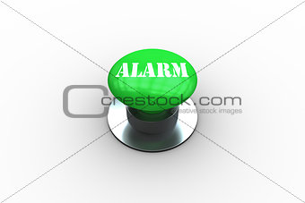 Alarm on digitally generated green push button