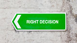 Green sign - Right decision